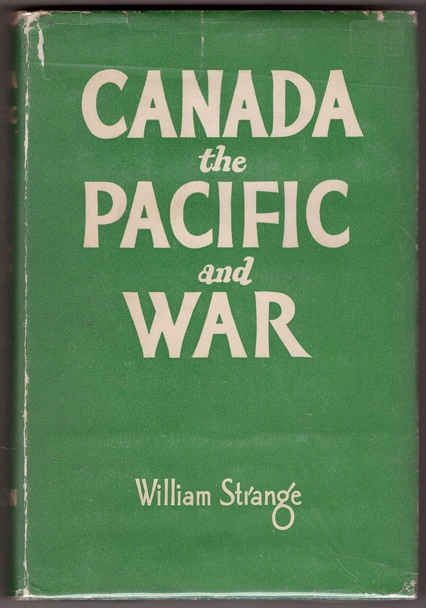 Canada, the Pacific, and War
