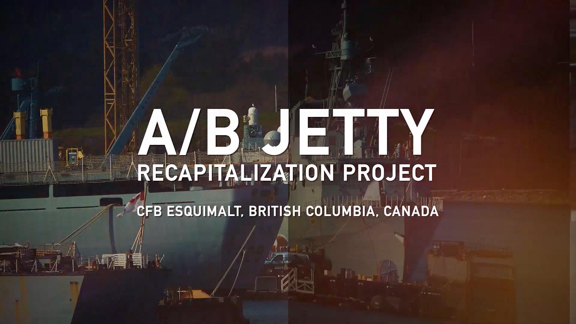 A/B Jetty Recapitalization Project and Esquimalt Harbour